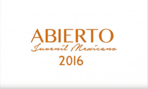 Video: Abierto Juvenil Mexicano 2016